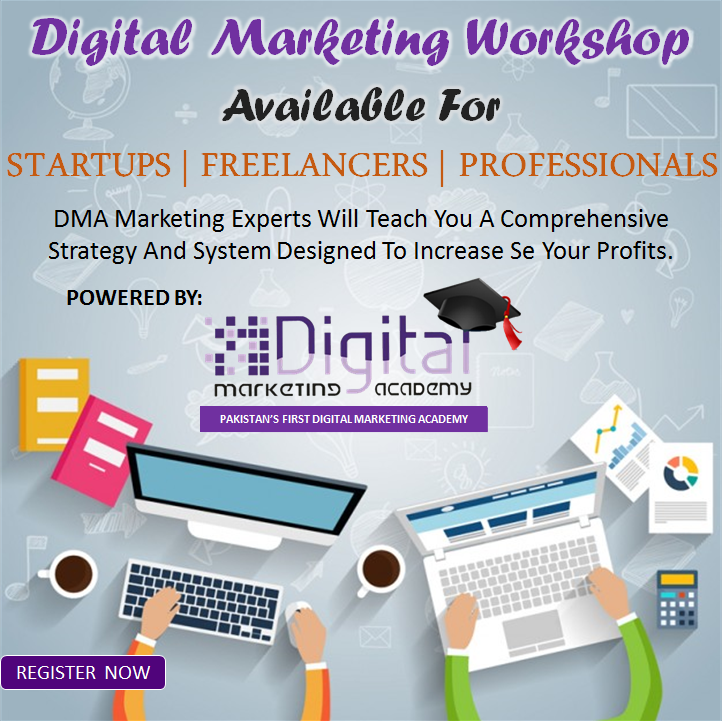 Digital Marketing Workshop by Digital Marketing Academy Haris Khan Ghori